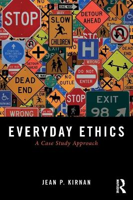 Everyday Ethics by Jean P. Kirnan