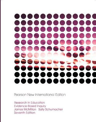Research in Education: Pearson New International Edition by James H. McMillan