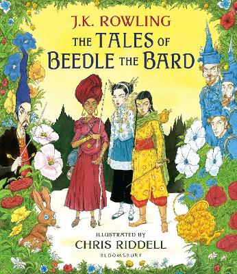 The Tales of Beedle the Bard - Illustrated Edition: A magical companion to the Harry Potter stories by J. K. Rowling