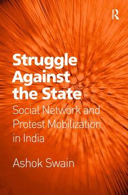 Struggle Against the State by Ashok Swain