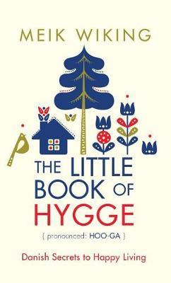 The Little Book of Hygge by Meik Wiking