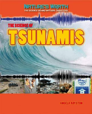 The Science of Tsunamis by Leon Gray