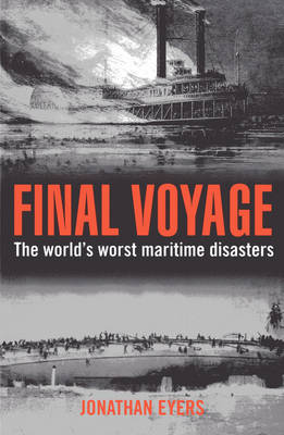 Final Voyage by Jonathan Eyers