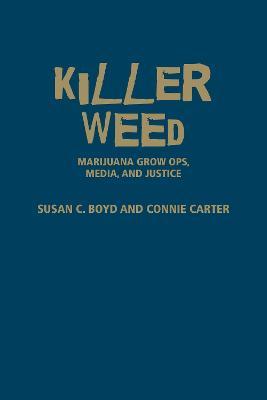 Killer Weed by Susan C. Boyd