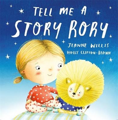 Tell Me a Story, Rory by Jeanne Willis