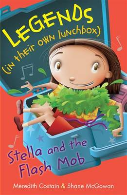 Stella and the Flash Mob by Meredith Costain