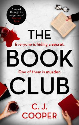 The Book Club: An absolutely gripping psychological thriller with a killer twist by C. J. Cooper