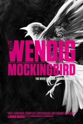 Miriam Black #2: Mockingbird by Chuck Wendig