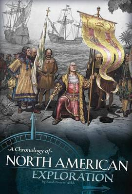 Chronology of North American Exploration by Sarah Powers