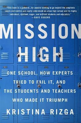 Mission High by Kristina Rizga