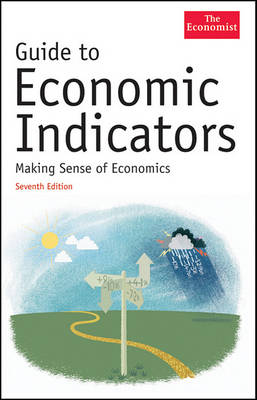 Guide to Economic Indicators by The Economist