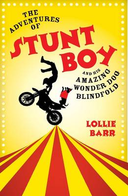 Adventures of Stunt Boy and His Amazing Wonder Dog Blindfold book