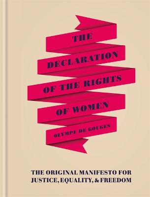 The Declaration of the Rights of Women by Olympe De Gouges