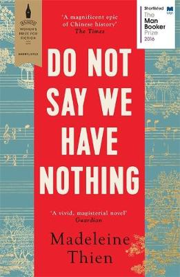 Do Not Say We Have Nothing book