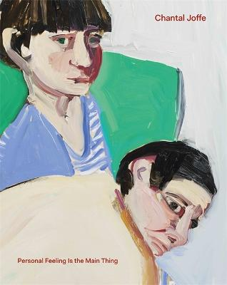 Chantal Joffe: Personal Feeling is the Main book