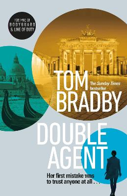 Double Agent: From the bestselling author of Secret Service by Tom Bradby