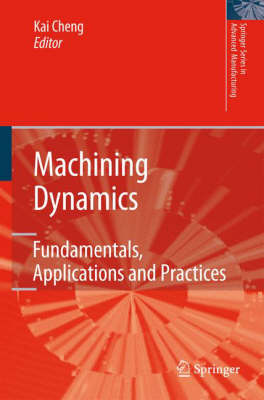 Machining Dynamics by Kai Cheng