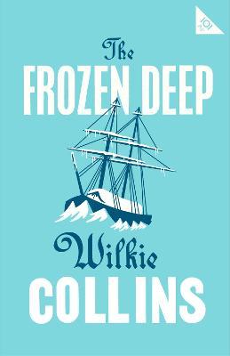 Frozen Deep by Wilkie Collins
