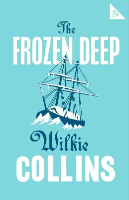 Frozen Deep by Wilkie Collins