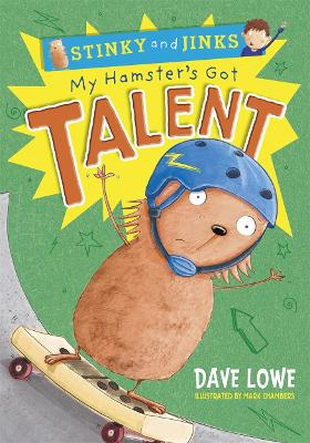 My Hamster's Got Talent by Dave Lowe