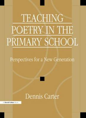 Teaching Poetry in the Primary School book