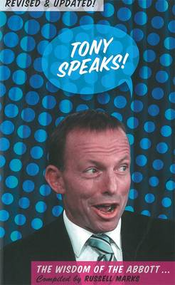 Tony Speaks! The Wisdom Of The Abbott :Updated And Revised Edition by Russell Marks