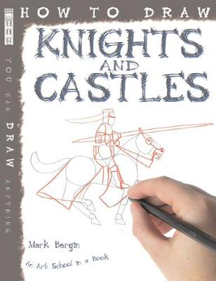 How To Draw Knights And Castles book