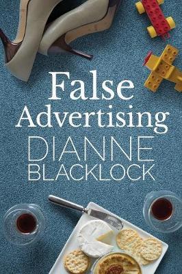 False Advertising by Dianne Blacklock