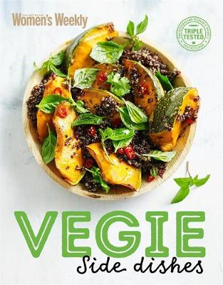 Vegie Side Dishes by The Australian Women's Weekly