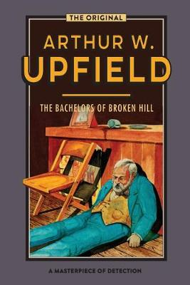The Bachelors of Broken Hill: An Inspector Bonaparte Mystery #14 book