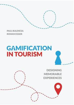 Gamification in Tourism by Roman Egger
