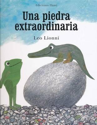 Piedra Extraordinaria by Leo Lionni