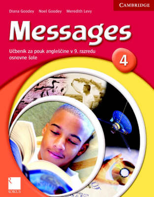 Messages 4 Student's Book Slovenian Edition by Diana Goodey