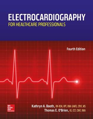 Electrocardiography for Healthcare Professionals by Kathryn Booth