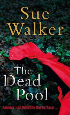 The The Dead Pool by Sue Walker