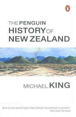 The The Penguin History of New Zealand by Michael King