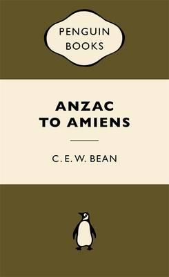 ANZAC to Amiens: War Popular Penguins book