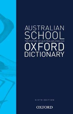 Australian School Dictionary 6e by Mark Gwynn