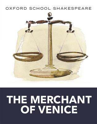 Oxford School Shakespeare: Merchant of Venice book