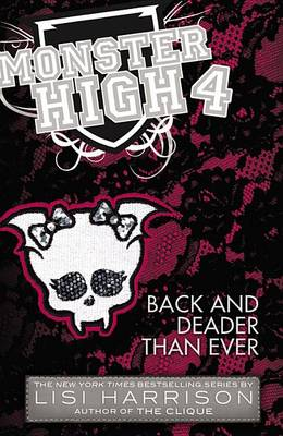 Monster High: Back and Deader Than Ever book