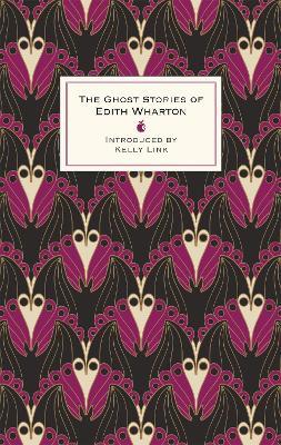The Ghost Stories Of Edith Wharton by Edith Wharton