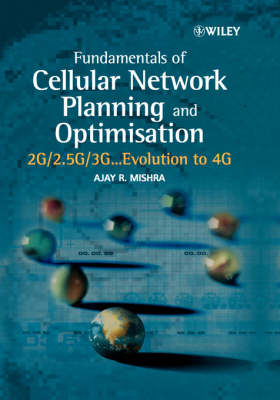 Fundamentals of Network Planning and Optimisation by Ajay R. Mishra