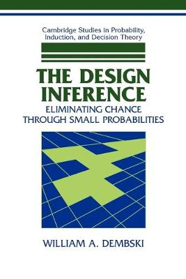 The Design Inference by William A. Dembski