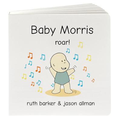 Baby Morris Roar! book
