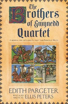 Brothers of Gwynedd Quartet by Edith Pargeter