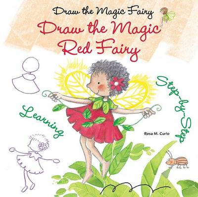 Draw the Magic Red Fairy by Rosa Maria Curto