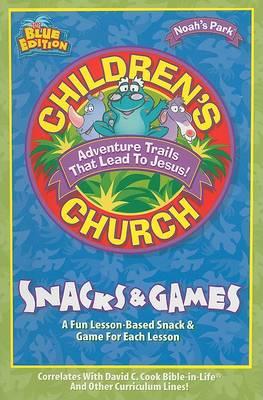 Children's Church Snacks & Games book