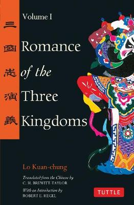 Romance of the Three Kingdoms Volume 1  Volume 1 by Lo Kuan-Chung