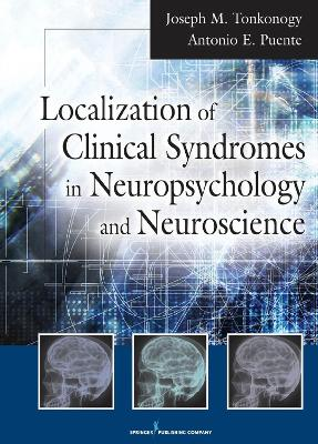 Localization of Clinical Syndromes in Neuropsychology and Neuroscience book