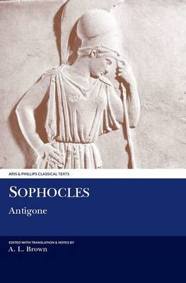 Sophocles: Antigone by Sophocles